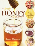 Fresh Honey Cookbook by Laurey Masterton